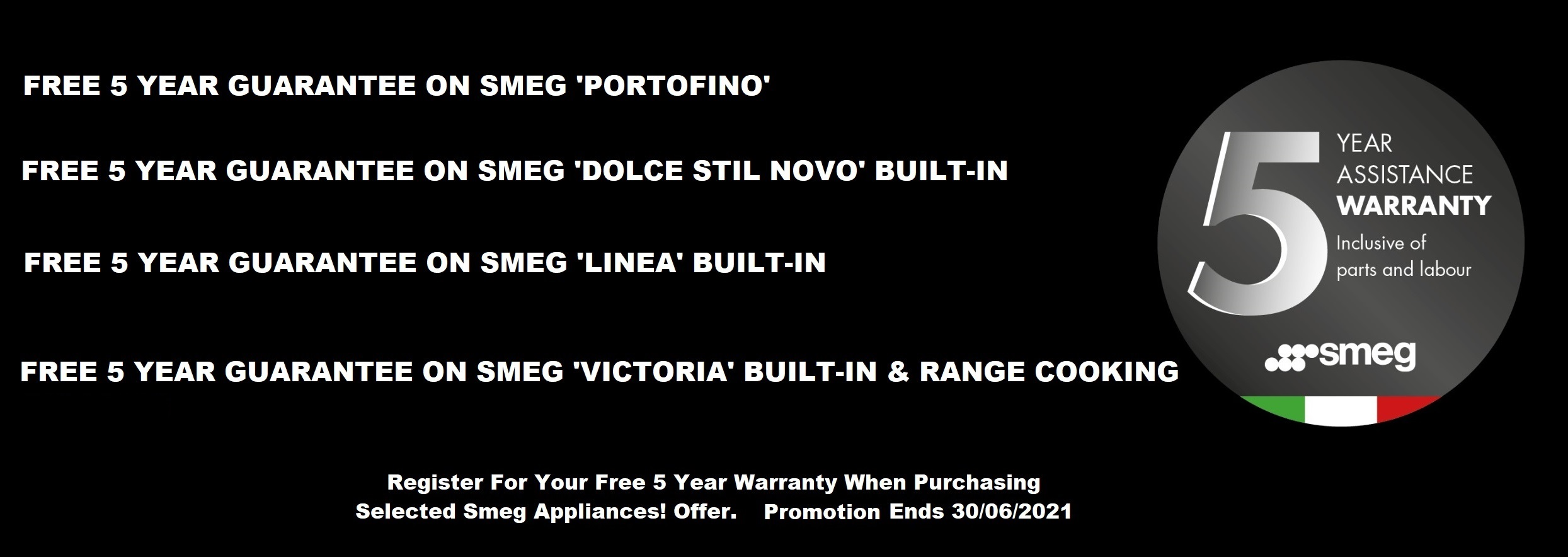 Smeg EXCLUSIVE 5 YEAR WARRANTY PROMOTION